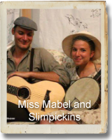 Miss Mabel and Slimpickins