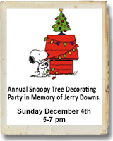 Annual Snoopy Tree Party in Memory of Jerry Downs